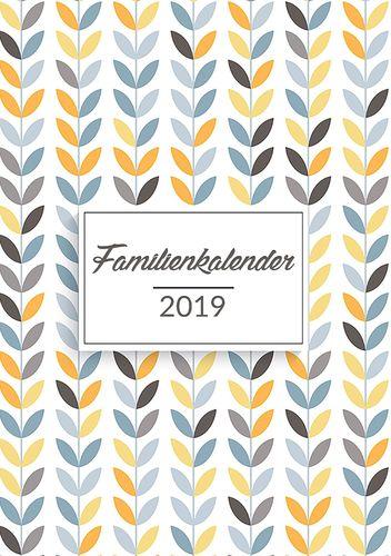 Familienkalender 2019 - Planen, organisieren und notieren
