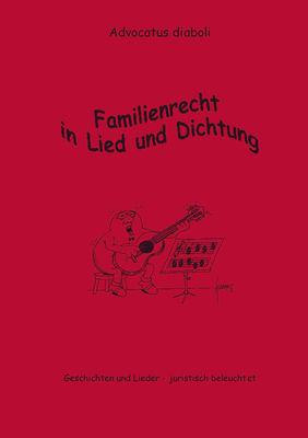 Familienrecht in Lied und Dichtung