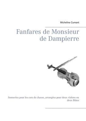 Fanfares de Monsieur de Dampierre