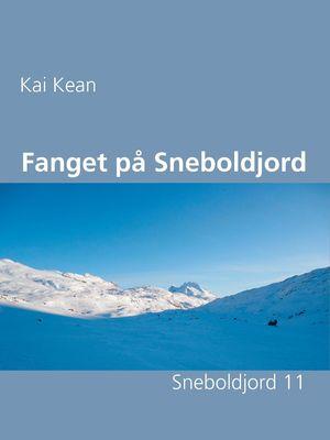 Fanget på Sneboldjord