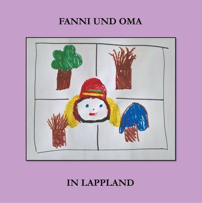 Fanni und Oma in Lappland