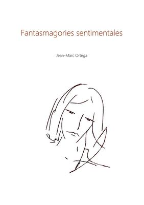 Fantasmagories sentimentales