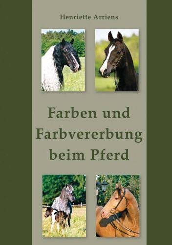 Farben und Farbvererbung beim Pferd