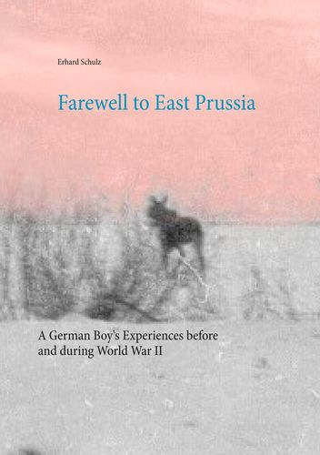 Farewell to East Prussia