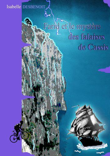 Farid et le mystère des falaises de Cassis