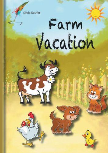 Farm Vacation
