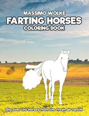 Farting Horses - Coloring Book