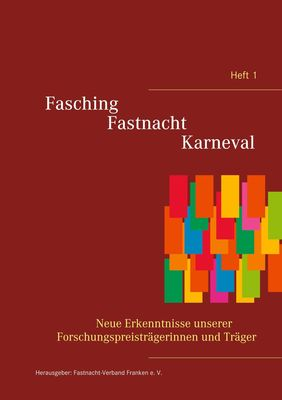 Fasching - Fastnacht - Karneval