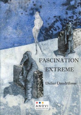 Fascination Extême