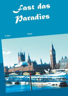 Fast das Paradies
