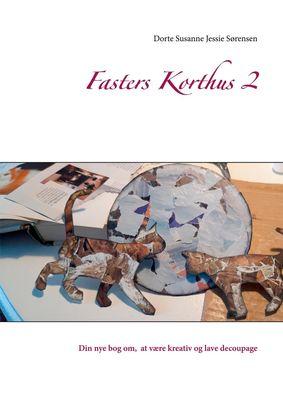 Fasters Korthus 2