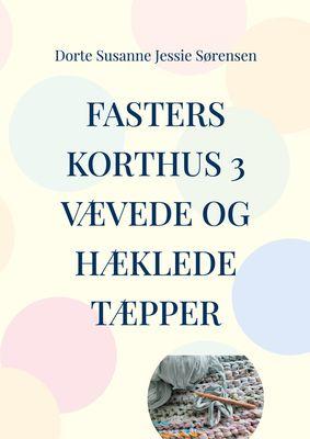 Fasters Korthus 3