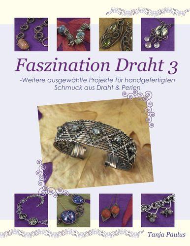 Faszination Draht 3