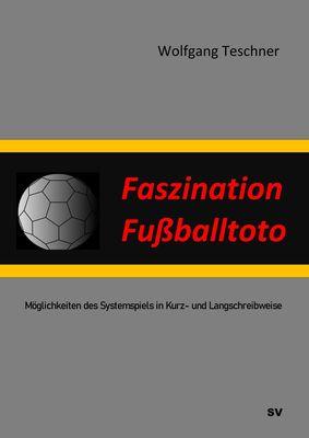 Faszination Fußballtoto