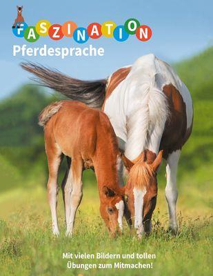 Faszination Pferdesprache