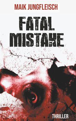 Fatale Mistake