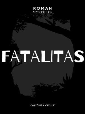 Fatalitas !