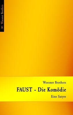 FAUST - Die Komödie