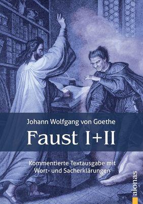 Faust I und II: Textausgabe mit Wort- und Sacherklärungen und Verszählung / Faust 1 und 2: Gymnasiale Oberstufe