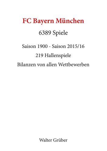 FC Bayern München. 6389 Spiele