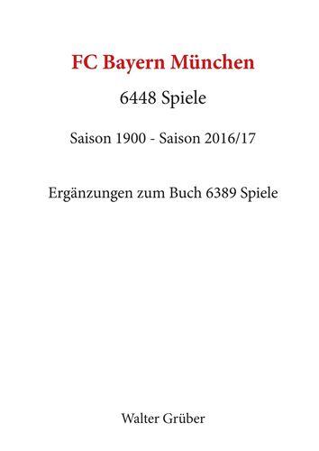 FC Bayern München. 6448 Spiele