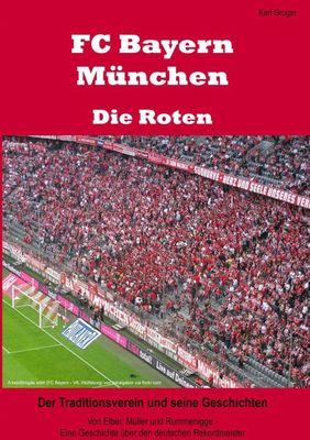 FC Bayern München - Die Roten