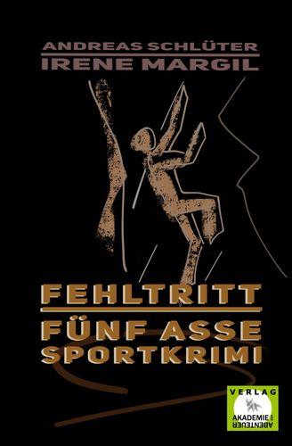 Fehltritt - Sportkrimi