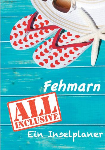 Fehmarn - All inklusive