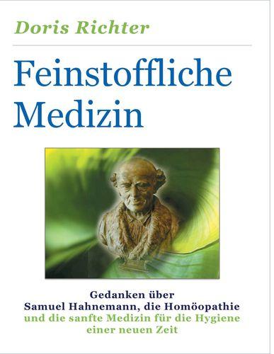 Feinstoffliche Medizin
