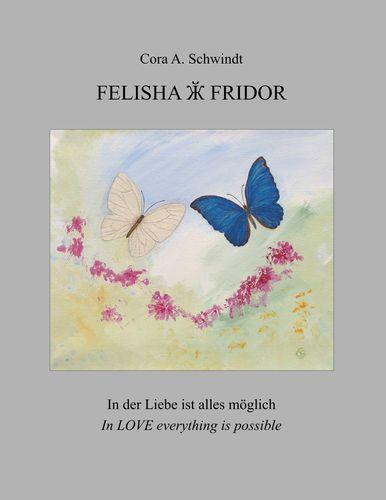 Felisha und Fridor