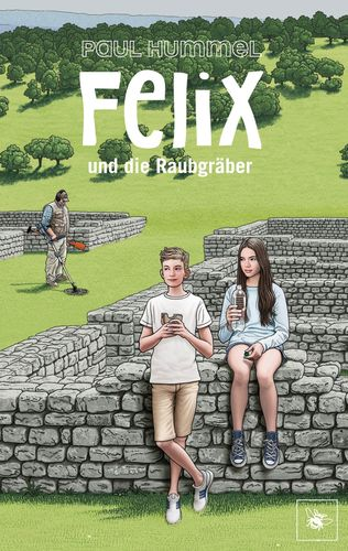 Felix und die Raubgräber