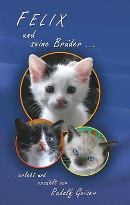 Felix und seine Brüder
