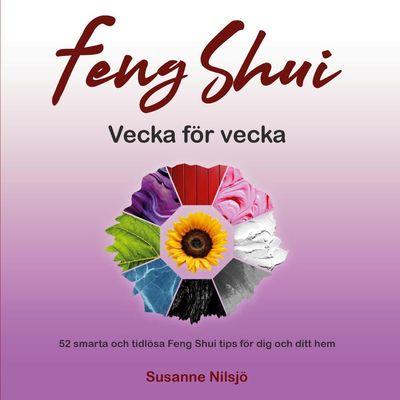 Feng Shui vecka för vecka