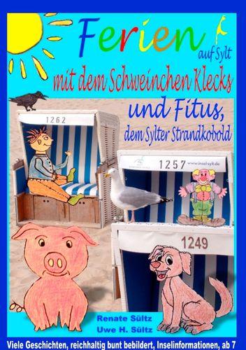 Ferien auf Sylt mit Schweinchen Klecks und Fitus, dem Sylter Strandkobold