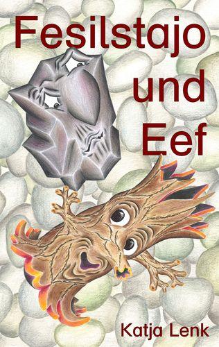 Fesilstajo und Eef