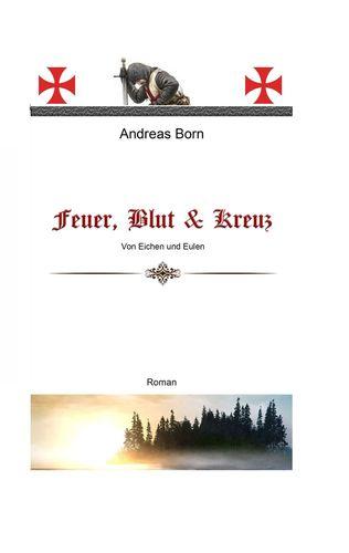 Feuer, Blut & Kreuz