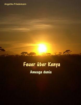 Feuer über Kenya