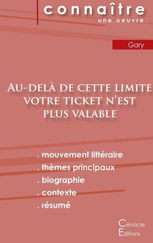 Fiche de lecture Au-delà de cette limite votre ticket n'est plus valable (Analyse littéraire de référence et résumé complet)