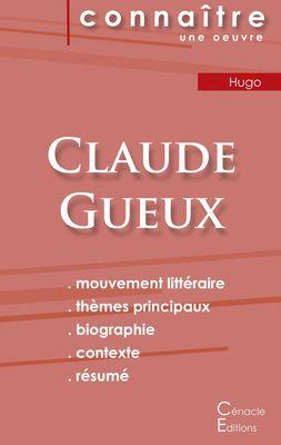 Fiche de lecture Claude Gueux de Victor Hugo (Analyse littéraire de référence et résumé complet)