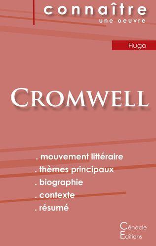 Fiche de lecture Cromwell de Victor Hugo (Analyse littéraire de référence et résumé complet)