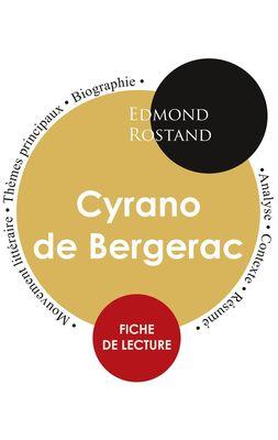 Fiche de lecture Cyrano de Bergerac (Étude intégrale)