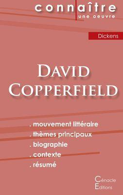Fiche de lecture David Copperfield de Charles Dickens (Analyse littéraire de référence et résumé complet)