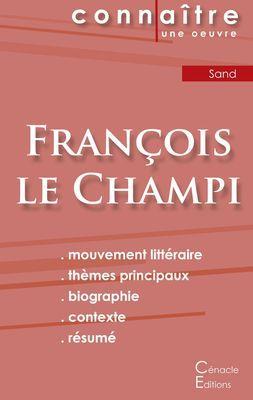 Fiche de lecture François le Champi de George Sand (Analyse littéraire de référence et résumé complet)