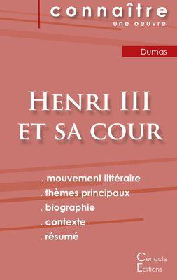 Fiche de lecture Henri III et sa cour de Alexandre Dumas (analyse littéraire de référence et résumé complet)