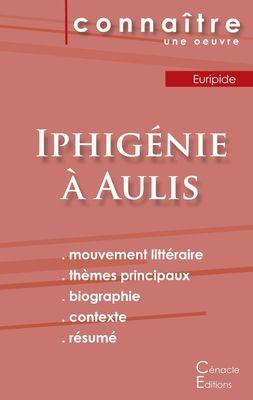 Fiche de lecture Iphigénie à Aulis de Euripide (Analyse littéraire de référence et résumé complet)