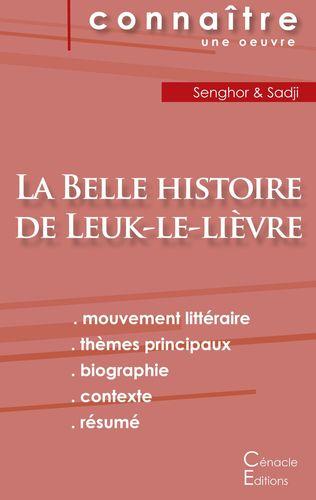 Fiche de lecture La Belle histoire de Leuk-le-lièvre de Léopold Sédar Senghor (analyse littéraire de référence et résumé complet)