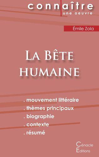 Fiche de lecture La Bête humaine (Analyse littéraire de référence et résumé complet)