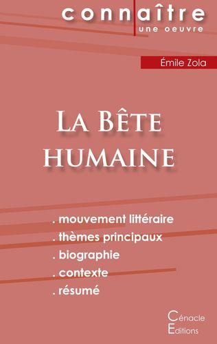 Fiche de lecture La Bête humaine de Émile Zola (Analyse littéraire de référence et résumé complet)