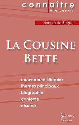 Fiche de lecture La Cousine Bette de Balzac (Analyse littéraire de référence et résumé complet)