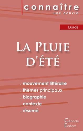 Fiche de lecture La Pluie d'été de Marguerite Duras (Analyse littéraire de référence et résumé complet)